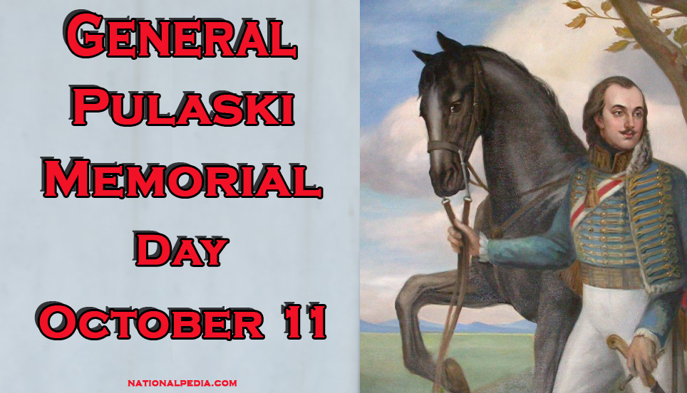 General Pulaski Memorial Day October 11