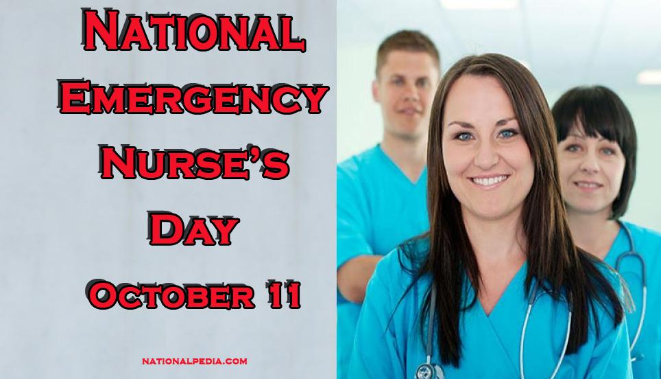 National Emergency Nurse's Day October 11