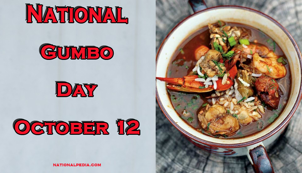 National Gumbo Day October 12