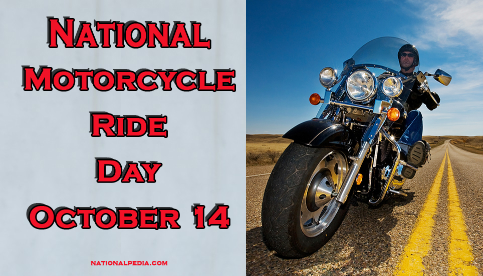 National Motorcycle Ride Day October 14