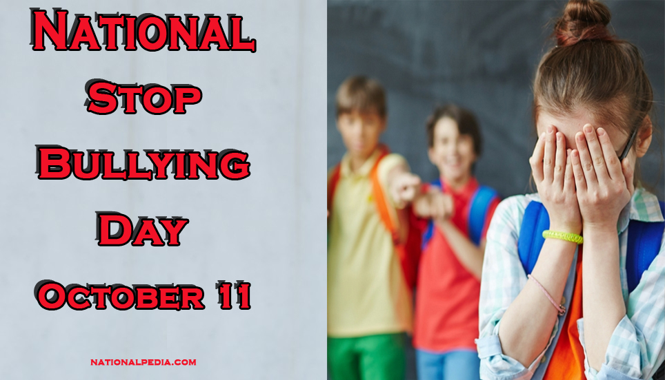 National Stop Bullying Day October 11