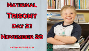 National Trisomy Day 21 November 20