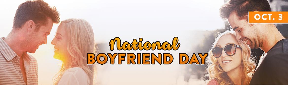 National Boyfriend Day October 3