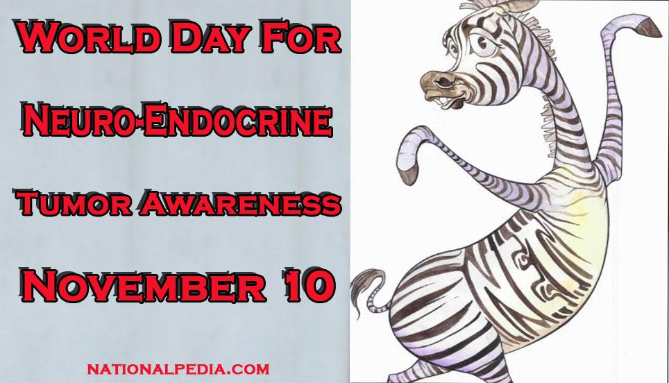 World Day for Neuro-Endocrine Tumor Awareness November 10