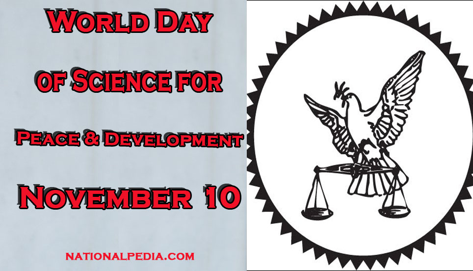 World Day of Science for Peace and Development November 10