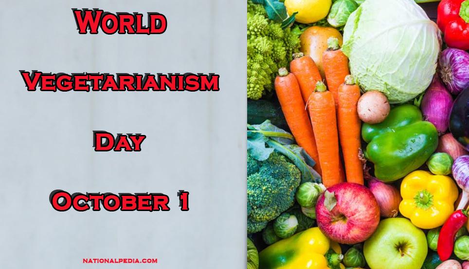 World Vegetarianism Day October 1