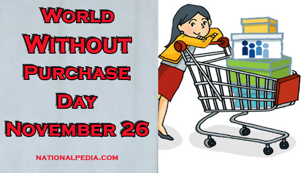 World Without Purchase Day November 26