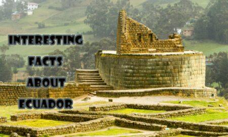 15 Interesting facts about Ecuador