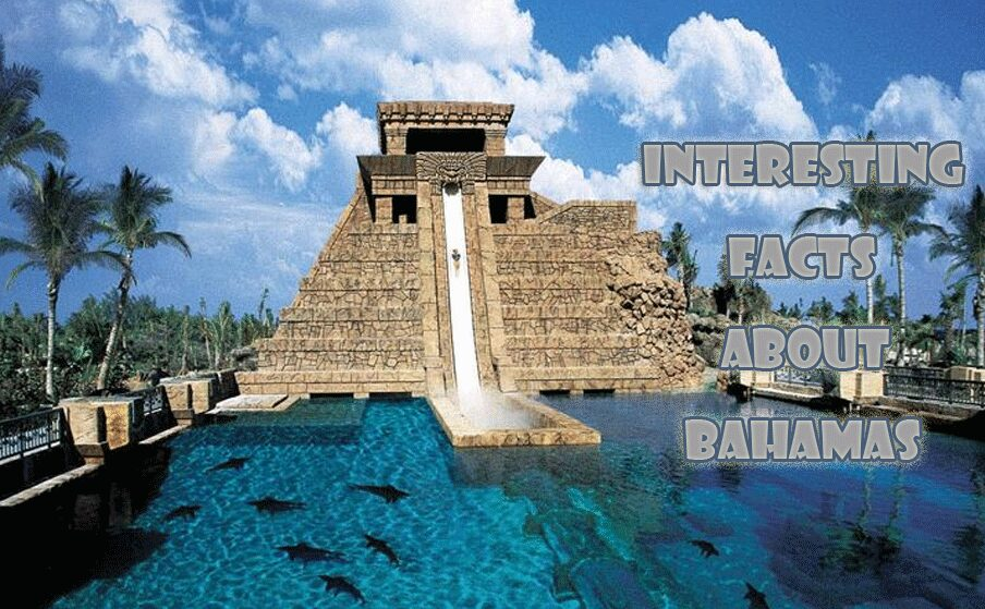 10 Interesting facts about Bahamas