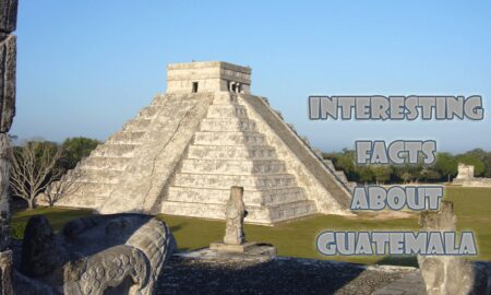 10 Interesting facts about Guatemala