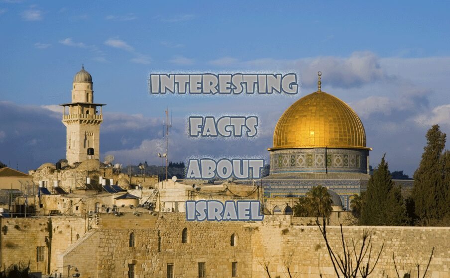 10 Interesting facts about Israel