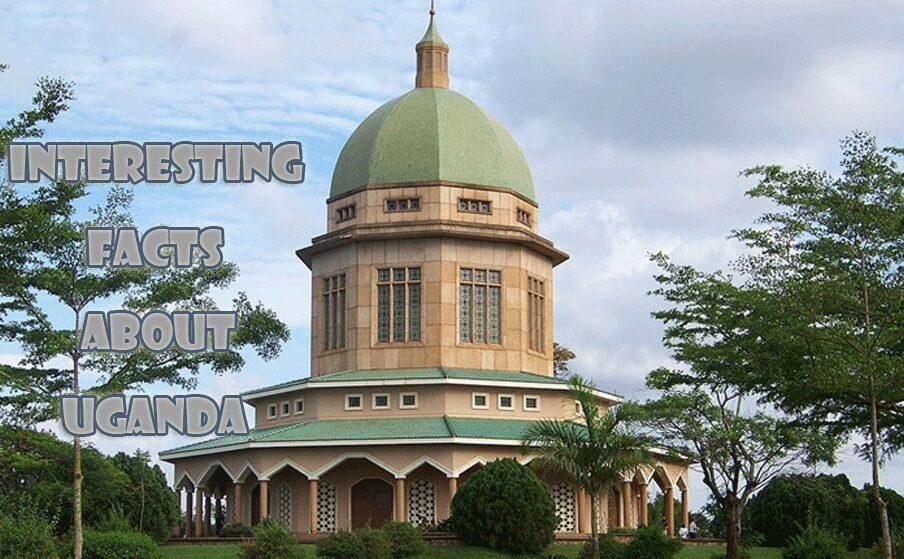 10 Interesting facts about Uganda
