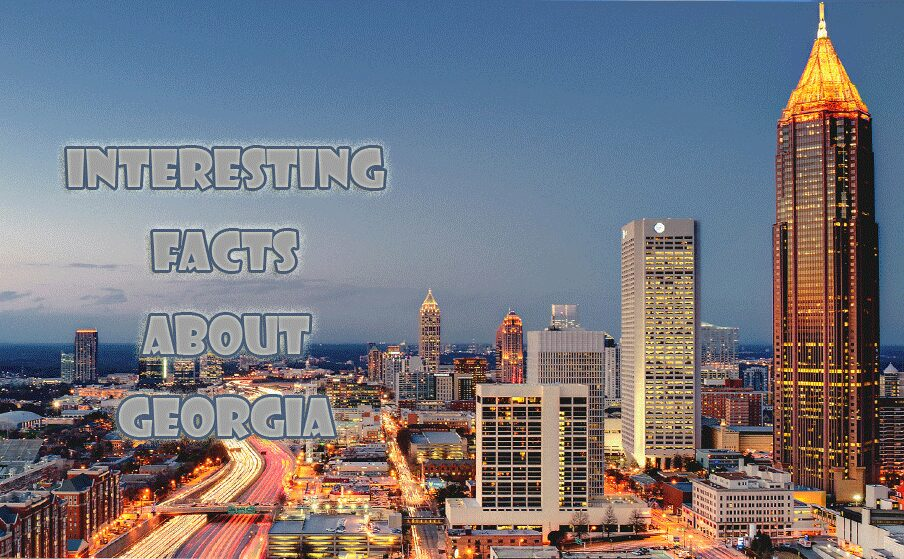 32 Interesting facts about Georgia
