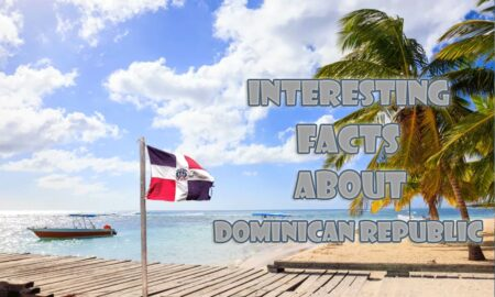 25 Interesting facts about Dominican Republic