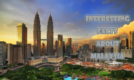 Interesting facts about Malaysia