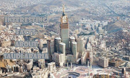 Interesting facts about Saudi Arabia